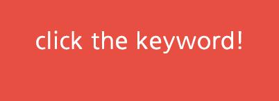 click the keyword!