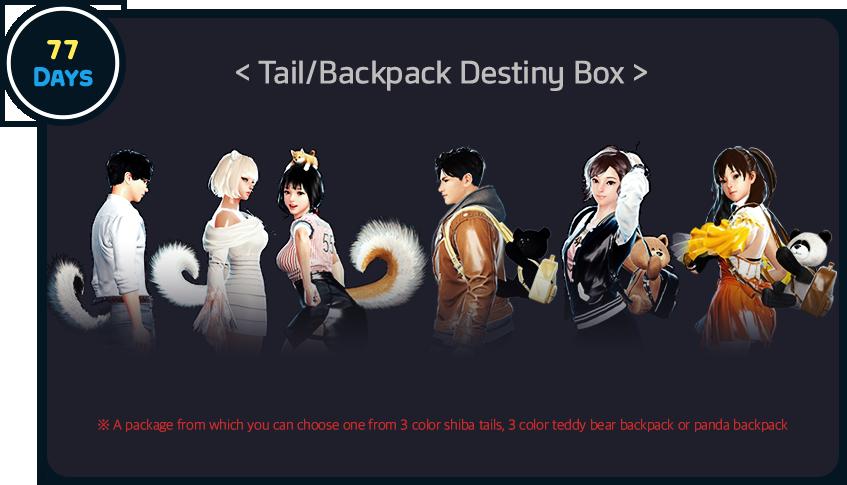 77 Days Tail/Backpack Destiny Box